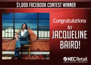 NEC Retail members Abby Webb of Sandia, TX and Jacqueline Baird of Rockport, TX will each receive $1,000 of their electric bill.