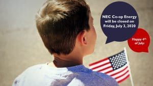 NEC Co-op Energy OFFICES CLOSED Friday July 3, 2020